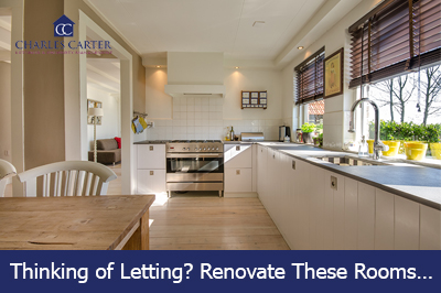 Thinking of Letting? Renovate These Rooms…