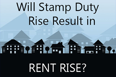 Will Stamp Duty Rise Result Be Price and Rent Rises?